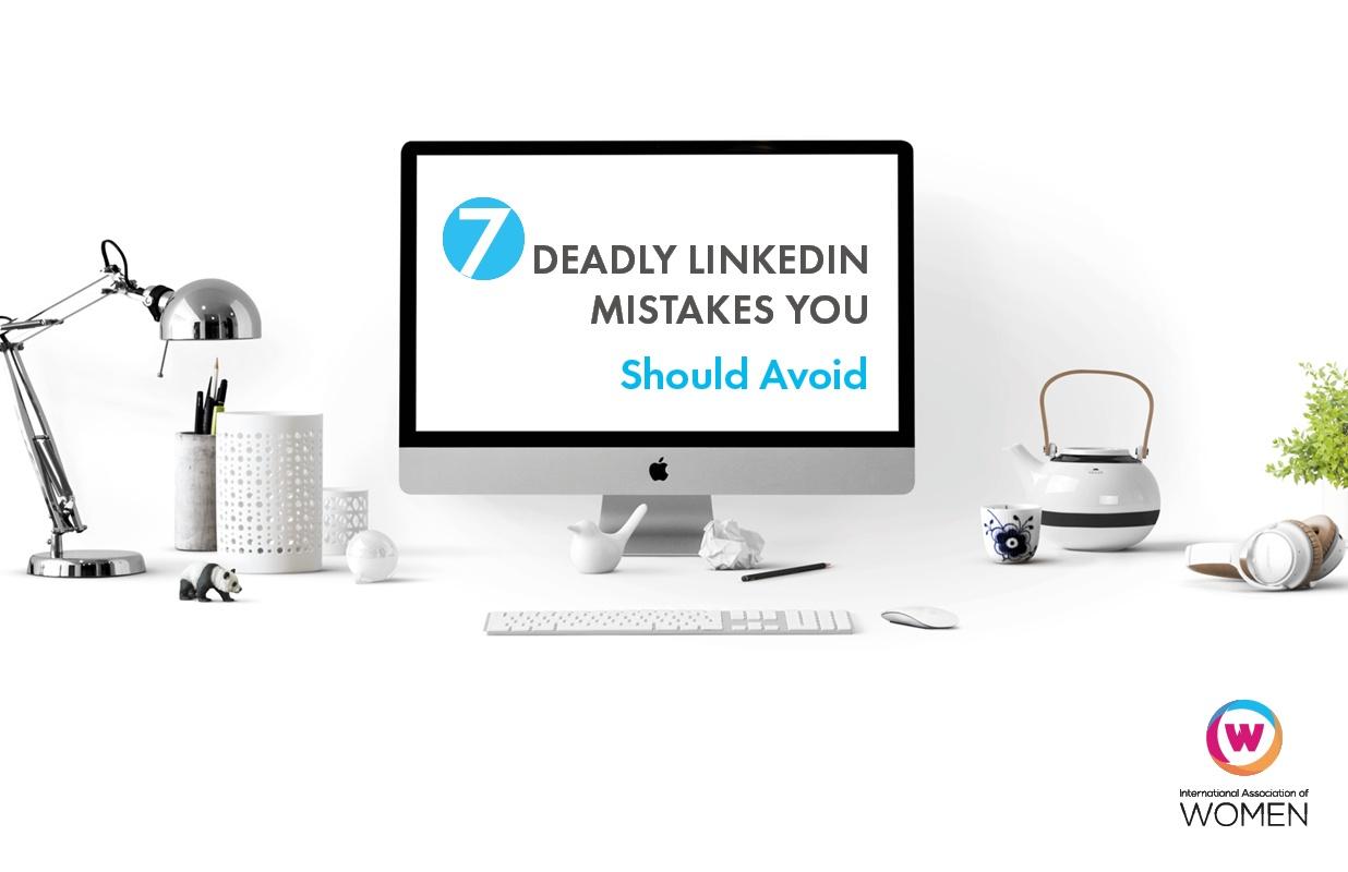 7 Deadly LinkedIn Mistakes  May 2017.jpg
